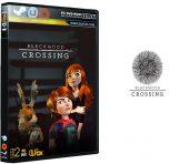 دانلود نسخه فشرده بازی Blackwood Crossing برای PC