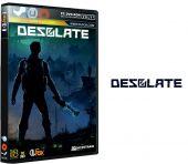 دانلود نسخه فشرده بازی DESOLATE برای PC
