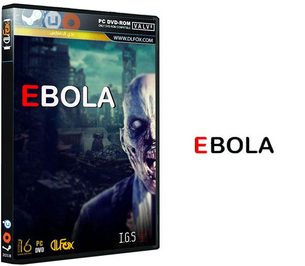 دانلود نسخه فشرده بازی EBOLA برای PC
