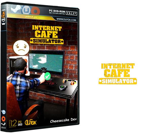 دانلود نسخه فشرده بازی Internet Cafe Simulator برای PC
