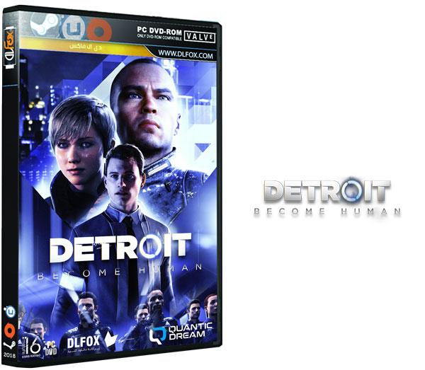 دانلود نسخه نهایی فشرده بازی DETROIT BECOME HUMAN برای PC