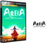 دانلود نسخه فشرده بازی Areia: Pathway to Dawn برای PC