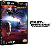 دانلود نسخه فشرده بازی Fast & Furious Crossroads برای PC