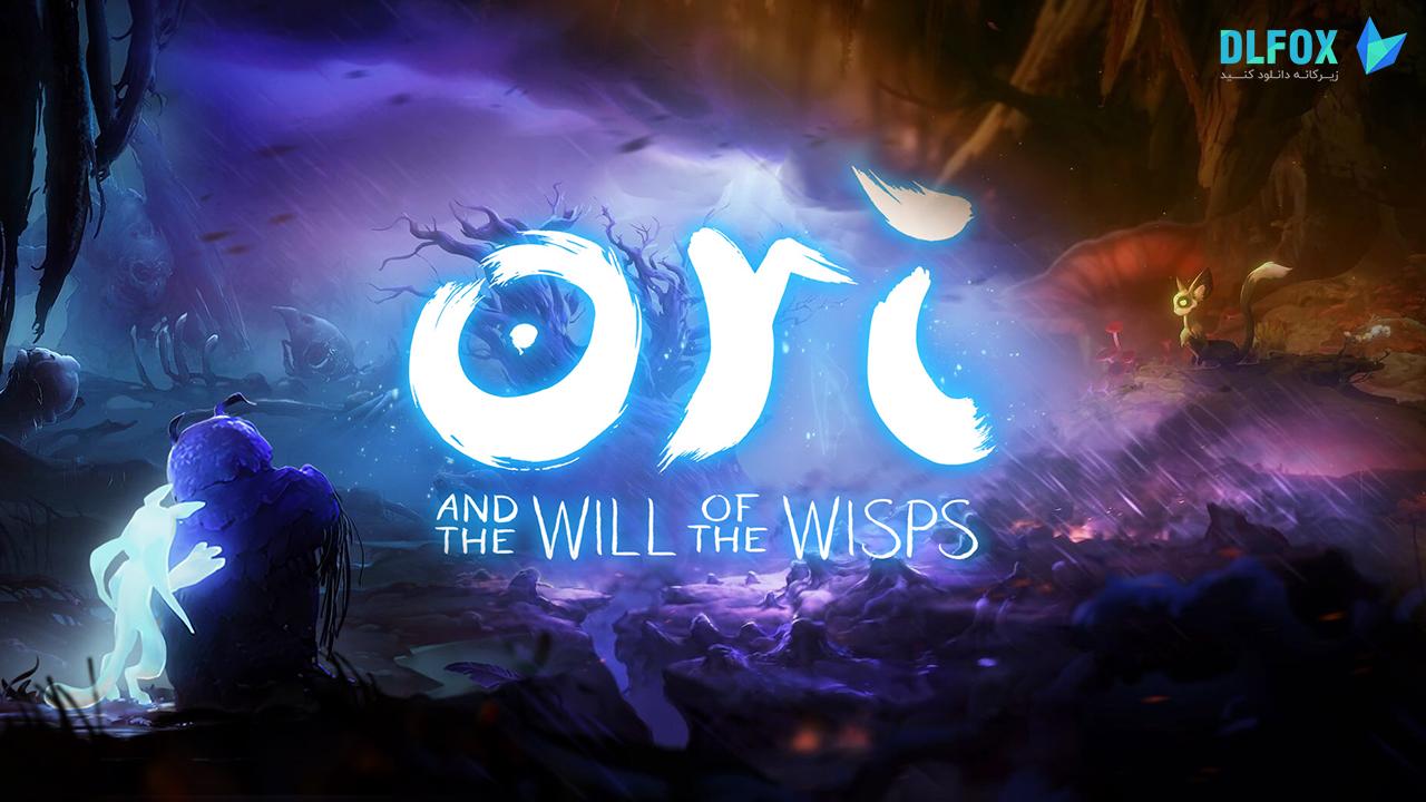 دانلود نسخه فشرده بازی Ori And The Will Of The Wisps برای PC