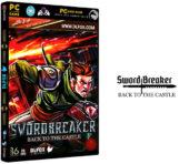 دانلود نسخه فشرده بازی Swordbreaker Back to The Castle برای PC