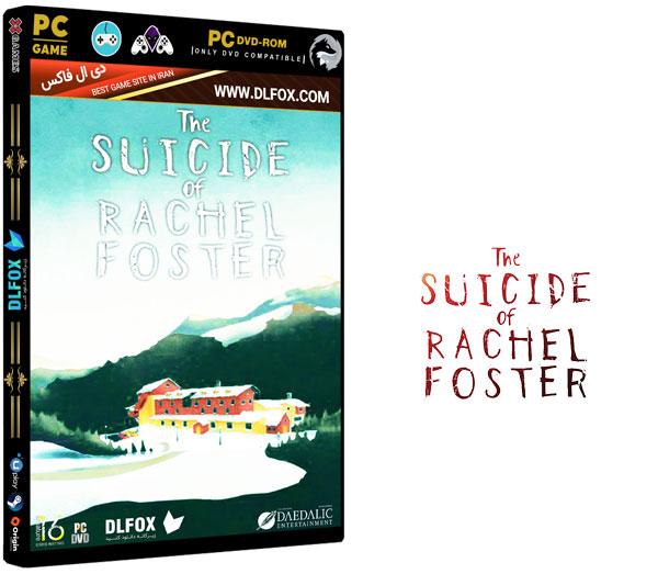 دانلود نسخه فشرده بازی The Suicide of Rachel Foster برای PC
