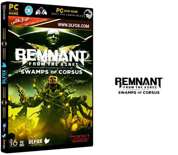 دانلود نسخه فشرده بازی Remnant: From the Ashes برای PC