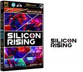 دانلود نسخه فشرده بازی SILICON RISING VR برای PC