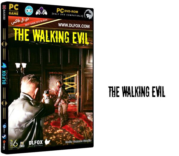 دانلود نسخه فشرده بازی The Walking Evil برای PC