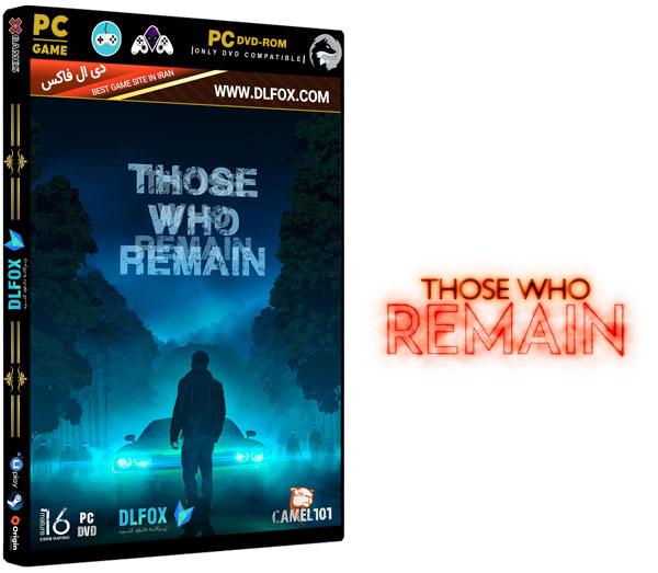 دانلود نسخه فشرده بازی Those Who Remain برای PC