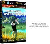 دانلود نسخه فشرده بازی Worldwide Sports Fishing برای PC