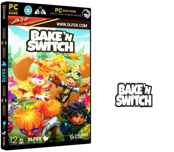 دانلود نسخه فشرده بازی Bake n Switch برای PC