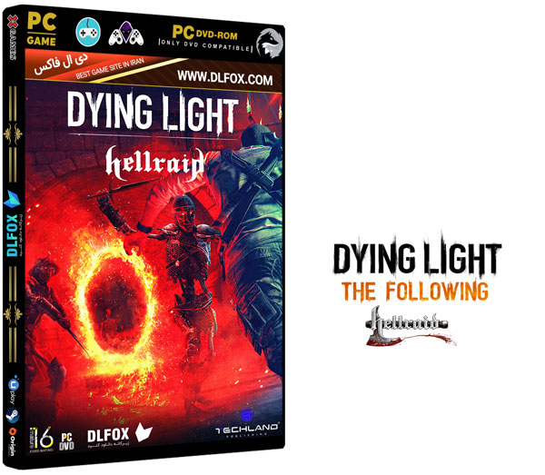 دانلود نسخه فشرده بازی Dying Light- Hellraid برای PC