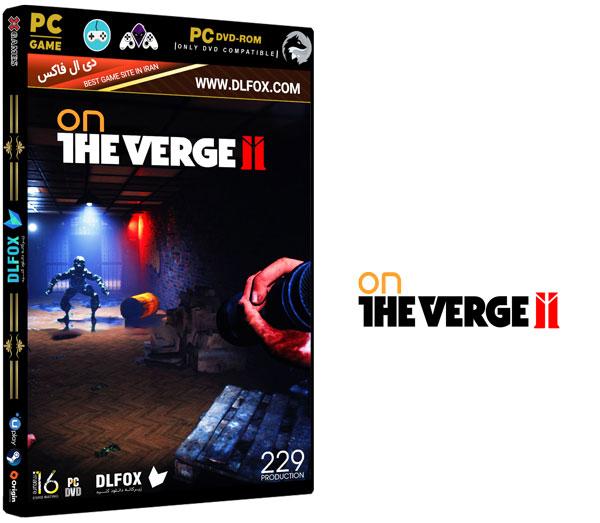 دانلود نسخه فشرده بازی On The Verge II برای PC