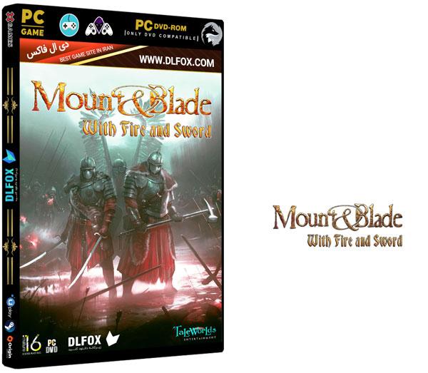 دانلود نسخه فشرده بازی Mount & Blade: With Fire & Sword برای PC