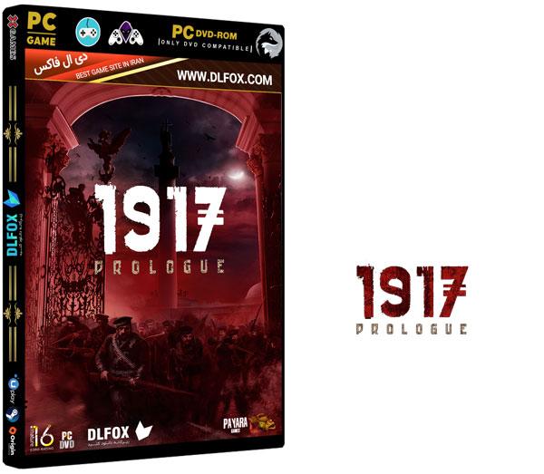 دانلود نسخه فشرده بازی ۱۹۱۷: THE PROLOGUE برای PC