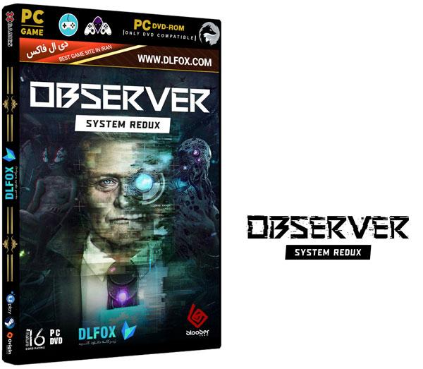 دانلود نسخه فشرده بازی Observer: System Redux برای PC