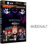 دانلود نسخه فشرده بازی Woodsalt برای PC