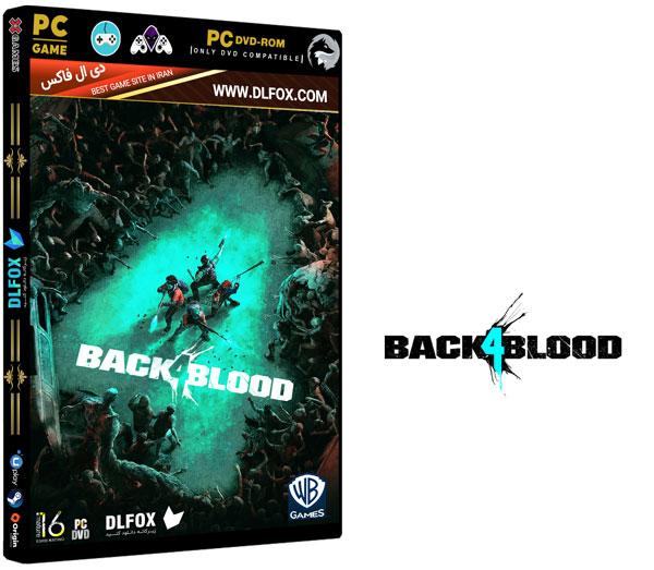 دانلود نسخه فشرده بازی Back 4 Blood برای PC
