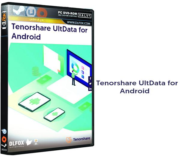 دانلود نسخه نهایی نرم افزار Tenorshare UltData for Android برای PC
