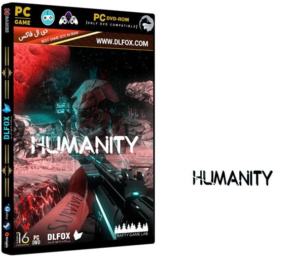 دانلود نسخه فشرده بازی HUMANITY برای PC