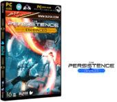 دانلود نسخه فشرده بازی THE PERSISTENCE ENHANCED برای PC