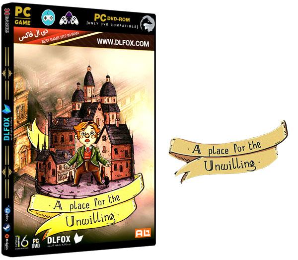 دانلود نسخه فشرده بازی A Place for the Unwilling برای PC