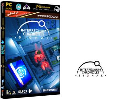 دانلود نسخه فشرده بازی INTERREGNUM CHRONICLES: SIGNAL برای PC