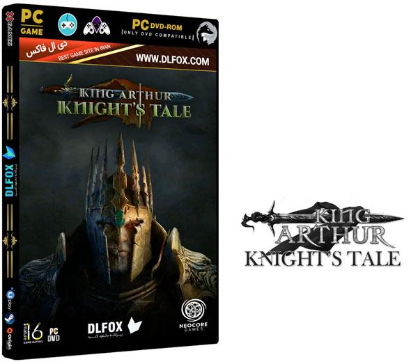 دانلود نسخه فشرده بازی King Arthur Knights Tale  برای PC