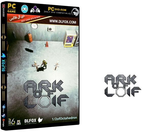 دانلود نسخه فشرده بازی Ark of Loif برای PC