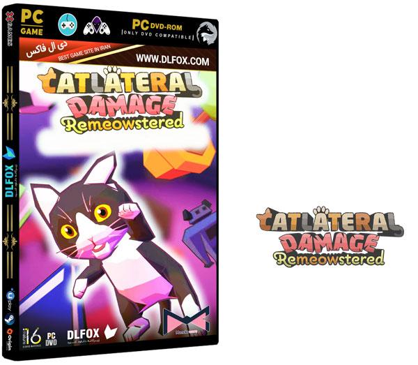 دانلود نسخه فشرده بازی CATLATERAL DAMAGE: REMEOWSTERED برای PC