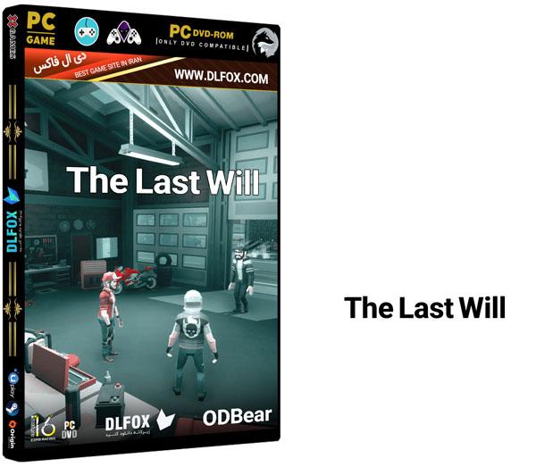 دانلود نسخه فشرده بازی THE LAST WILL برای PC